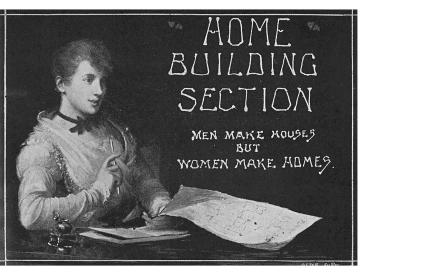 , This graphic header for Florence Taylor's regular column in <i>Building</i> from around 1912 clearly expresses the prevailing idea that women's place was within the home rather than in the public realm of architectural practice which, like all professions, was the preserve of men. Ironically, Taylor was one of Australia's first qualified female architects. Stanton Library
